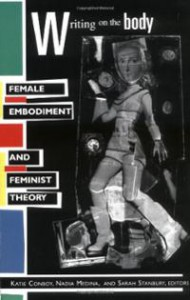 writing-on-body-female-embodiment-feminist-theory-katie-conboy-paperback-cover-art